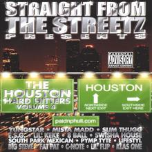 Straight from The Streets Presents: Houston Hard Hitters Vol.4