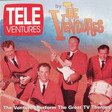 Tele-Ventures: The Ventures Perform The Great Tv Themes