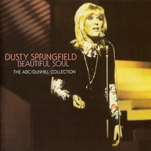 Dusty Springfield Beautiful Soul The Abc Dunhill