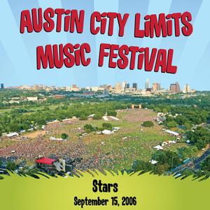The Stars - Live At Austin City Limits: Music Festival 2006 MP3