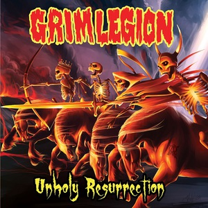 Grim Legion - Unholy Resurrection MP3
