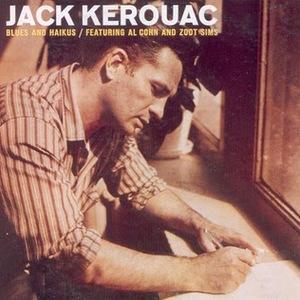 Jack Kerouac - Blues And Haikus MP3