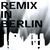 Remix In Berlin (EP)