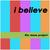 I Believe (MCD)