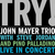 Try! John Mayer Trio Live