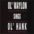 Ol' Waylon Sings Ol' Hank