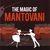 The Magic Of Mantovani CD1