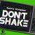 Don't Shake (CDS)