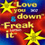 Love You Down / Freak (MCD)
