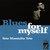 Blues For Myself (Vinyl)