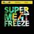 Super Meat Freeze (CDS)
