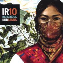 IR10 Indigenous Dublands