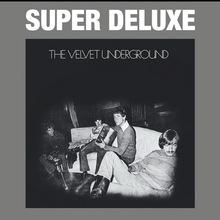 The Velvet Underground (45Th Anniversary Box Set) CD3