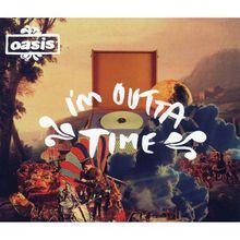 Im Outta Time (CDS)