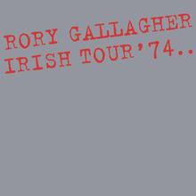 Irish Tour '74: 40Th Anniversary Expanded Edition CD1