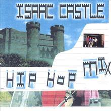 Isaac Castle- Hip Hop Mix