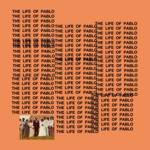 The Life Of Pablo (Tidal Exclusive Edition)