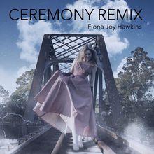 Ceremony - Remix (CDS)