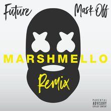 Mask Off (Marshmello Remix) (CDR)