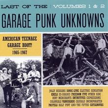 Last Of The Garage Punk Unknowns Vol. 1 & 2