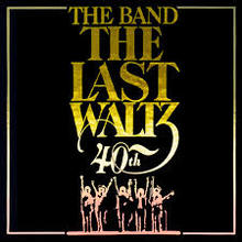 The Last Waltz (Blu-Ray 40 Anniversary Deluxe Box Set) CD1