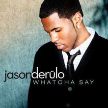 Whatcha Say (CDS)