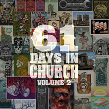 61 Days In Church, Vol. 2