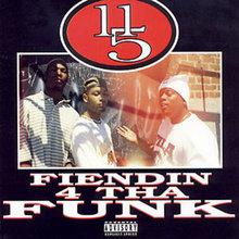 Fiendin 4 Tha Funk