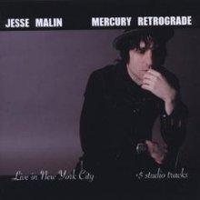 Mercury Retrograde (Live In New York City & Studio Tracks)