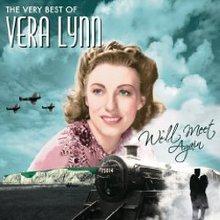 The Very Best Of Vera Lynn (We'll Meet Again)