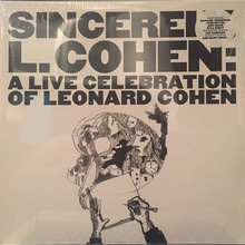 Sincerely, L. Cohen: A Live Celebration Of Leonard Cohen