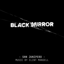 Black Mirror - San Junipero (Original Score)