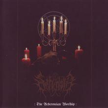 The Acheronian Worship