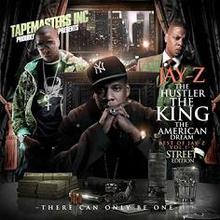 Jay-Z & Tapemasters Inc. - The Hustler The King