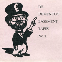 Dr. Demento's Basement Tapes No. 1