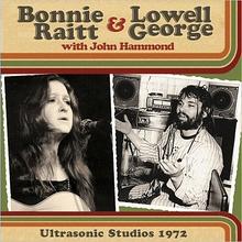Ultrasonic Studios 1972 (With Lowell George & John Hammond)