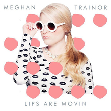 Lips Are Movin (CDS)