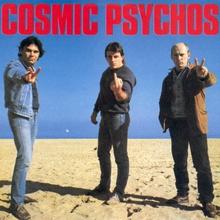 Cosmic Psychos (Vinyl)