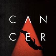 Cancer (CDS)