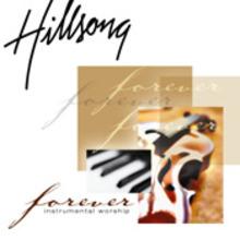 Hillsong - Forever - Instrumental Worship Mp3 Album Download