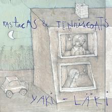 Yaki-Läki (With Pastacas)