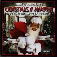 Indo G Presents Christmas N Memphis