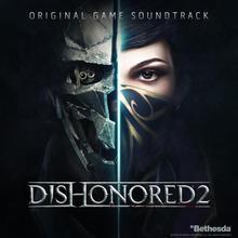 Dishonored 2: Original Game Soundtrack
