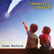 Insanity Vs. Humanity