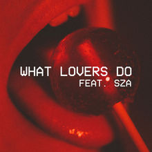 What Lovers Do (Feat. SZA) (CDS)