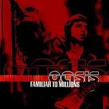 Familiar To Millions CD1