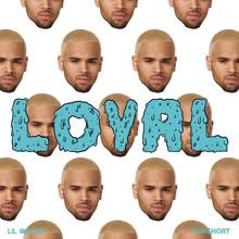 Loyal (West Coast Version) (CDS)