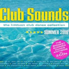 Club Sounds - Summer 2016 CD1