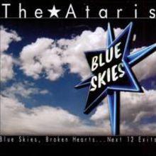 Blue Skies, Broken Hearts. . .