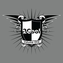 2Cool Volume One